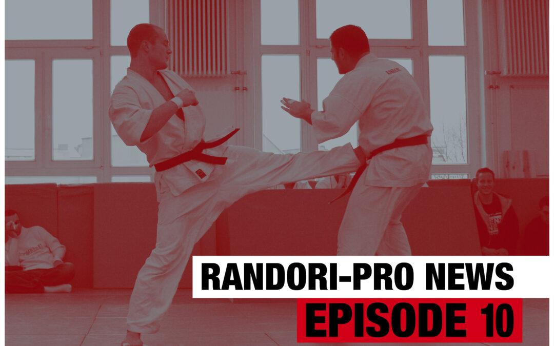 Randori-Pro News Episode 10