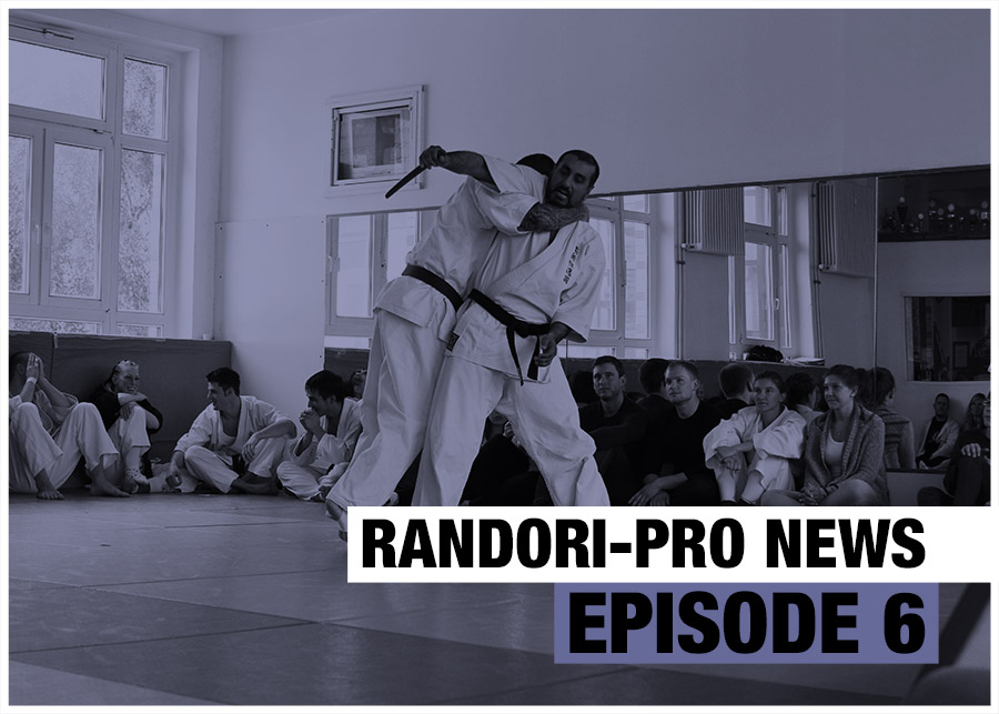 Randori-Pro News Episode 6