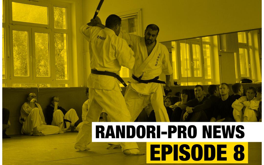 Randori-Pro News Episode 8