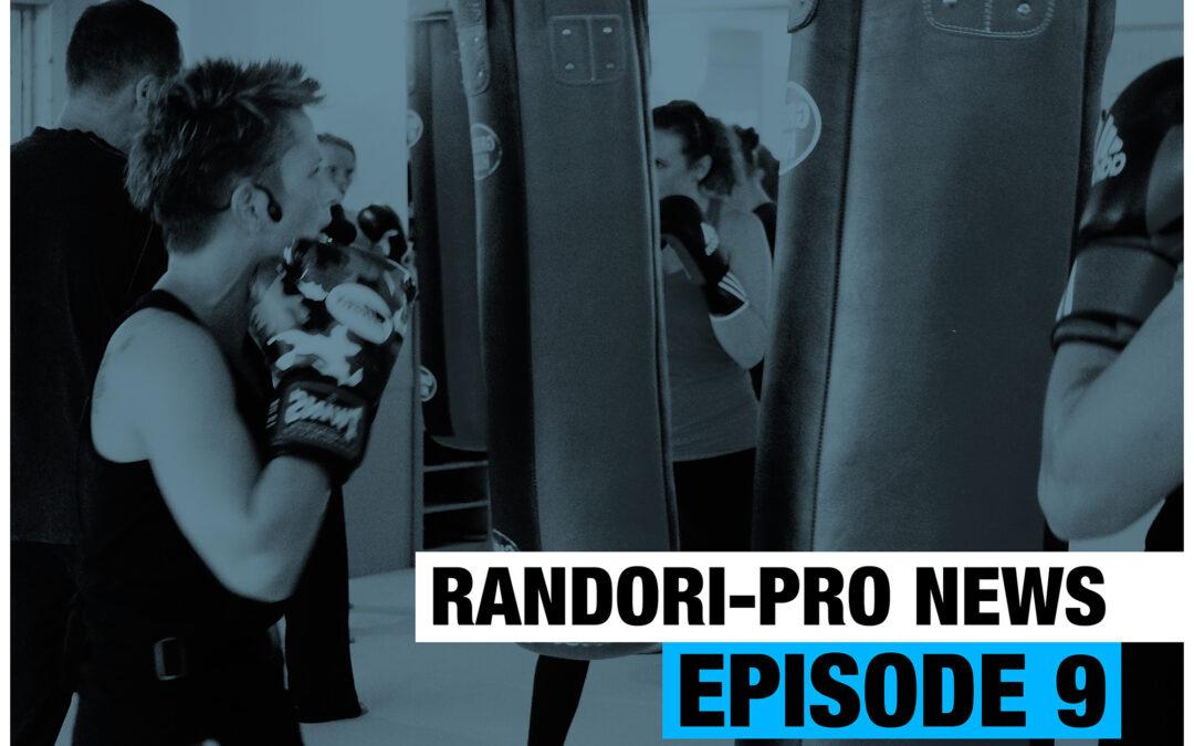 Randori-Pro News Episode 9
