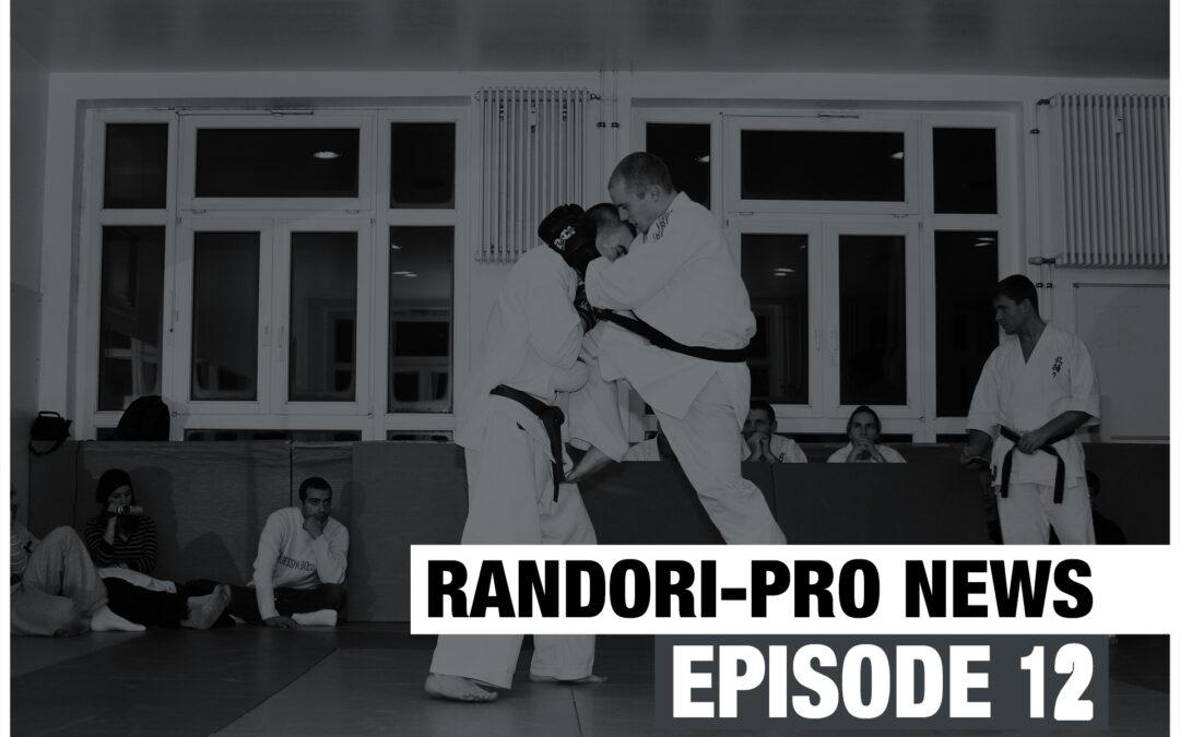 Randori-Pro News Episode 12